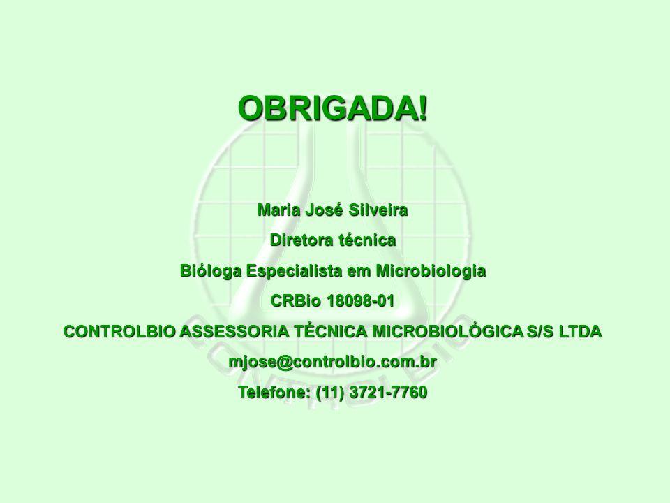 OBRIGADA! Maria José Silveira Diretora técnica