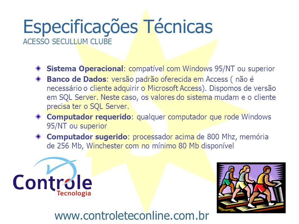 Especificações Técnicas ACESSO SECULLUM CLUBE