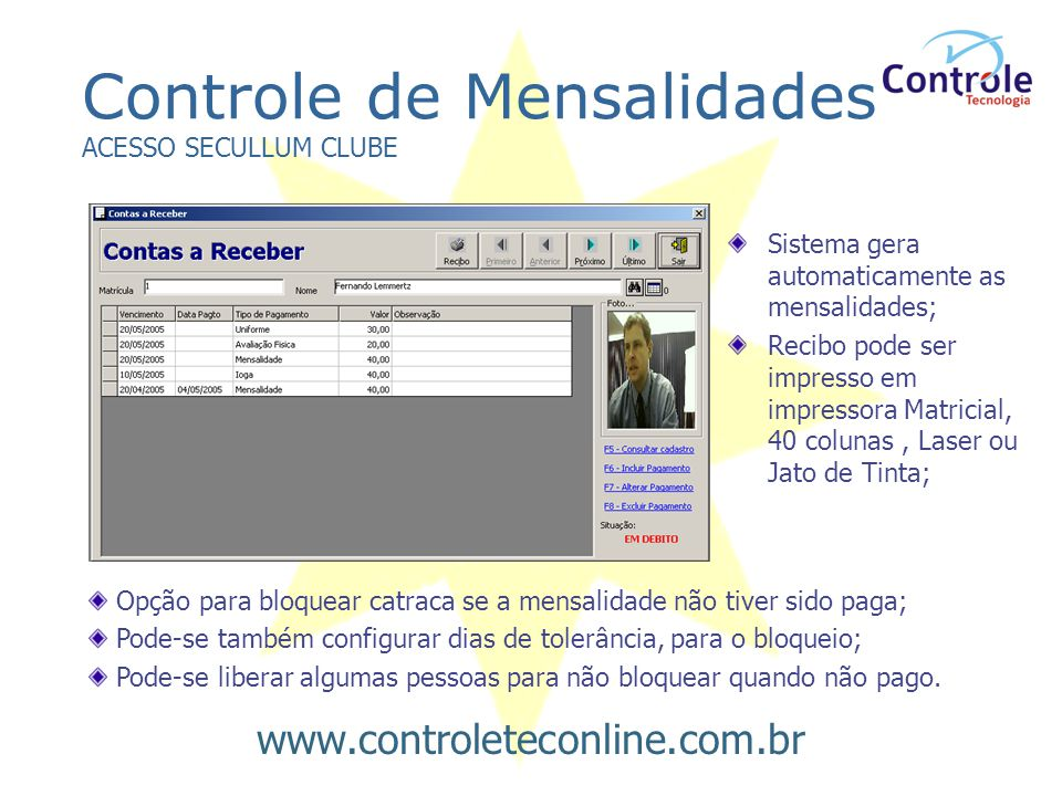 Controle de Mensalidades ACESSO SECULLUM CLUBE
