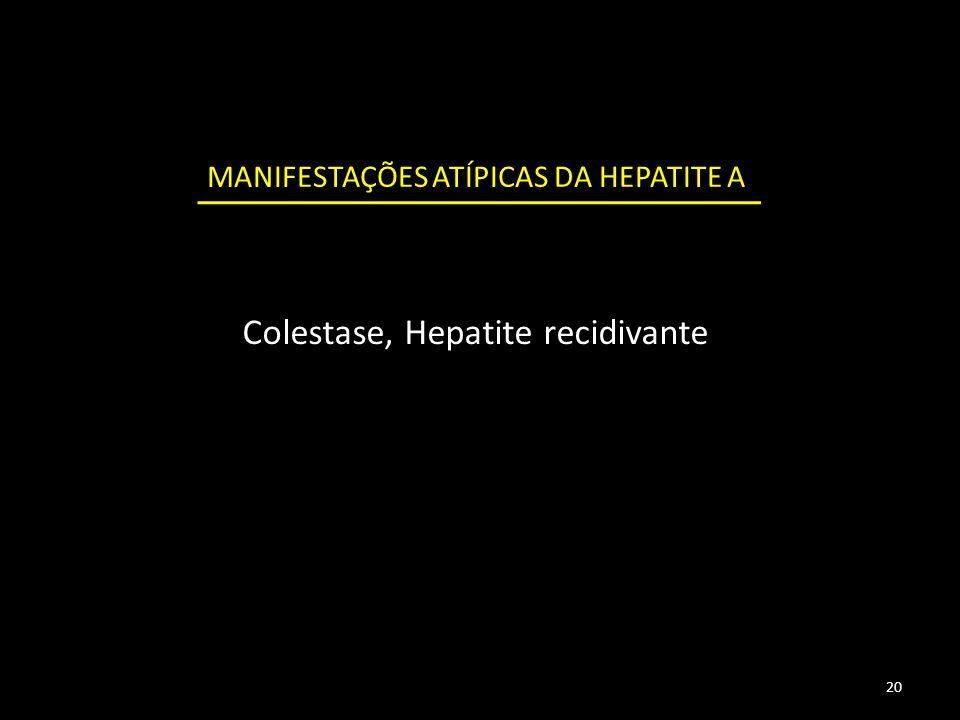 Colestase, Hepatite recidivante