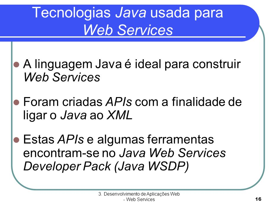 Tecnologias Java usada para Web Services
