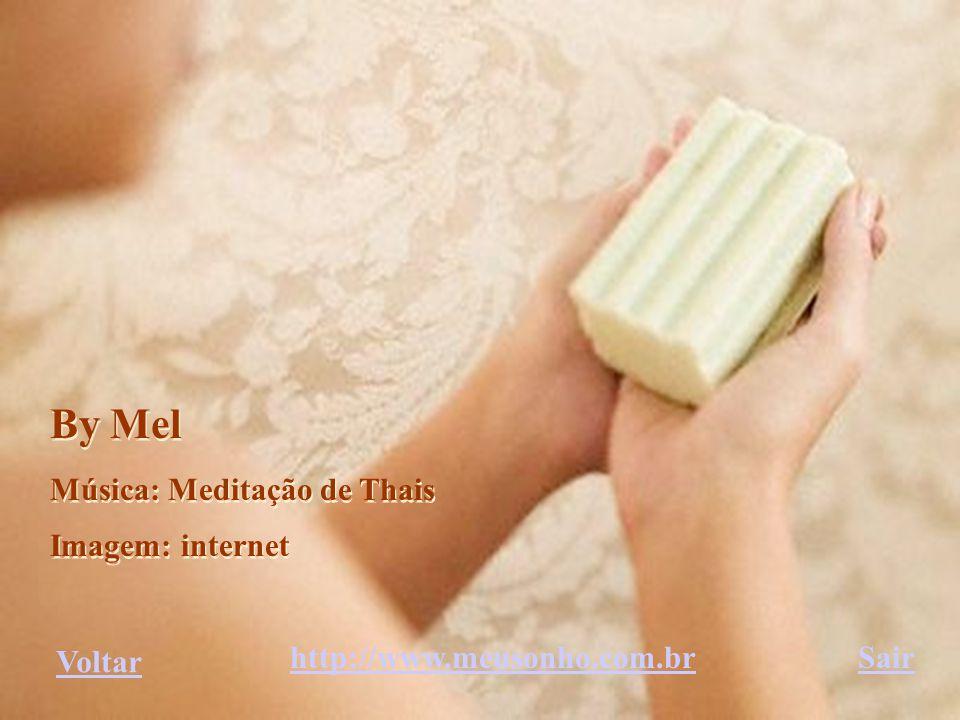 By Mel Música: Meditação de Thais Imagem: internet Voltar