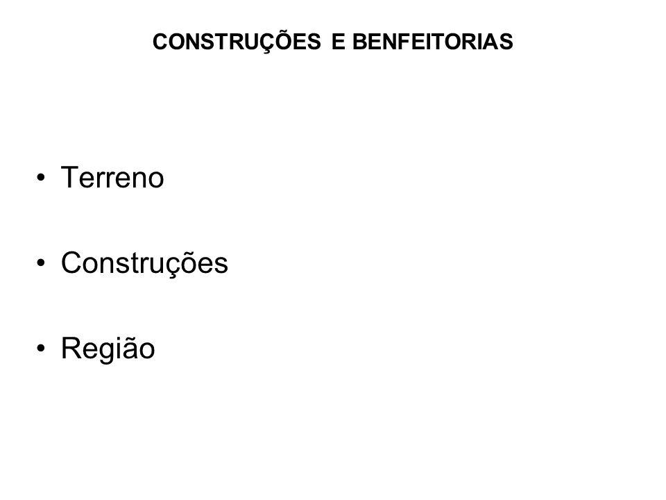 CONSTRUÇÕES E BENFEITORIAS