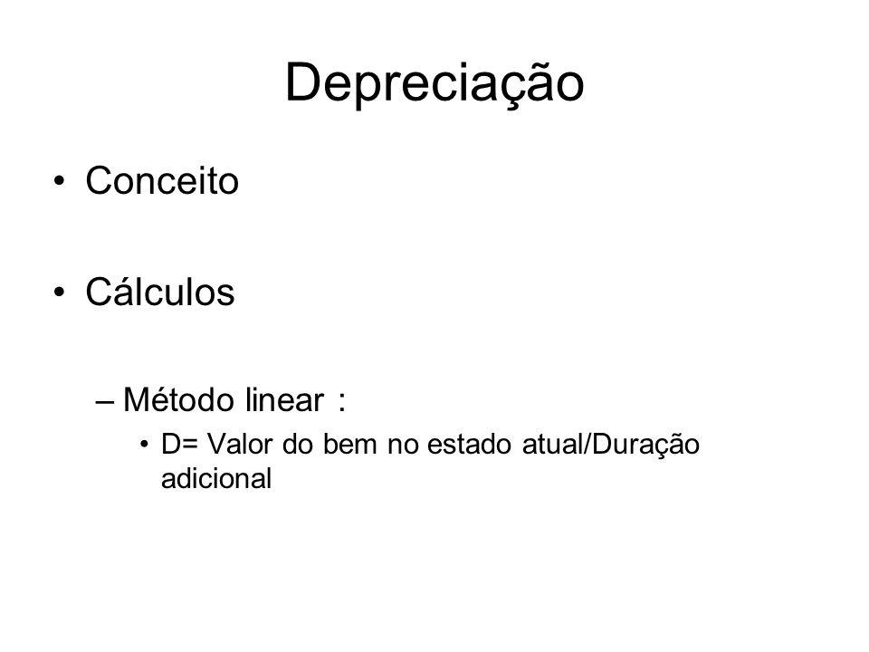 Depreciação Conceito Cálculos Método linear :