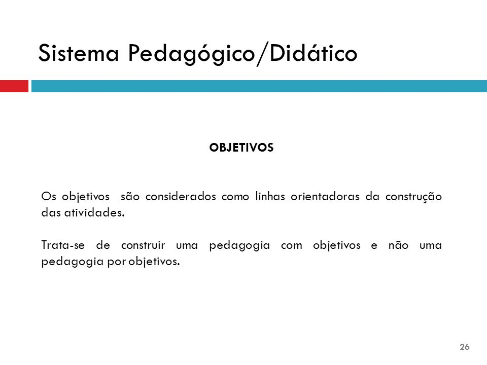 Sistema Pedagógico/Didático