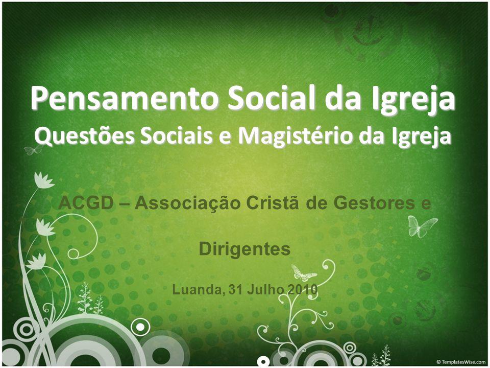 Pensamento Social da Igreja Questões Sociais e Magistério da Igreja