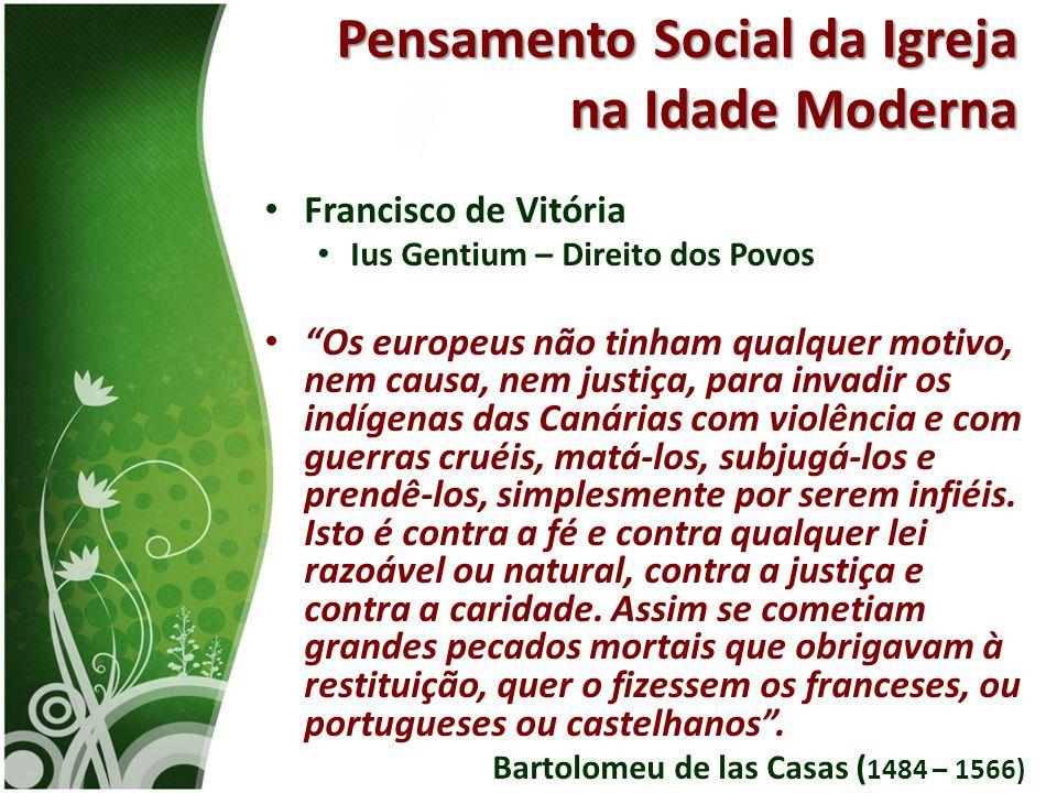 Pensamento Social da Igreja na Idade Moderna