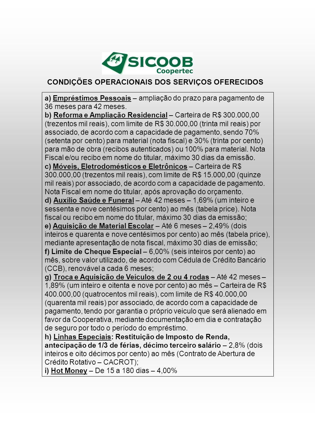 CONDIÇÕES OPERACIONAIS DOS SERVIÇOS OFERECIDOS
