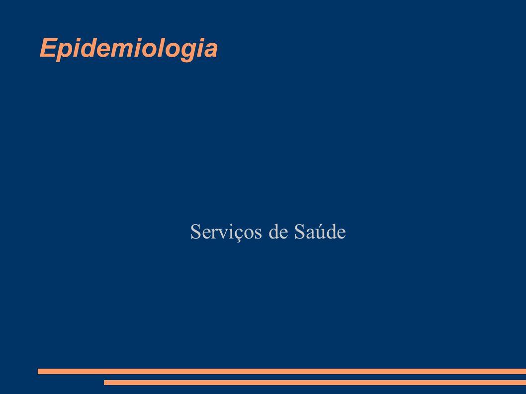 Epidemiologia Serviços de Saúde