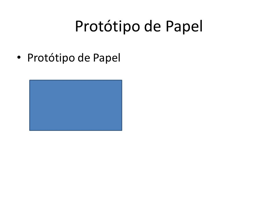 Protótipo de Papel Protótipo de Papel