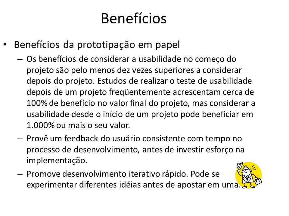 Benefícios Benefícios da prototipação em papel