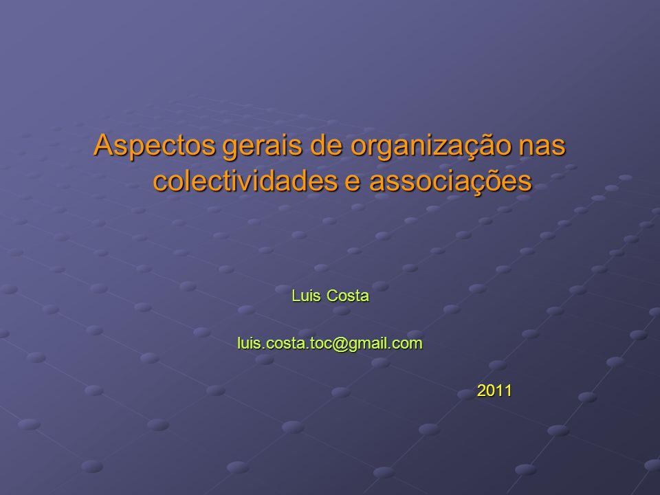 Aspectos gerais de organização nas colectividades e associações