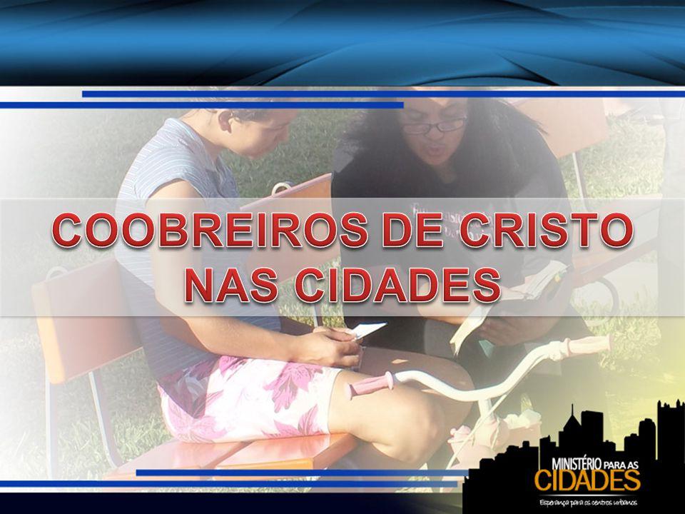 COOBREIROS DE CRISTO NAS CIDADES