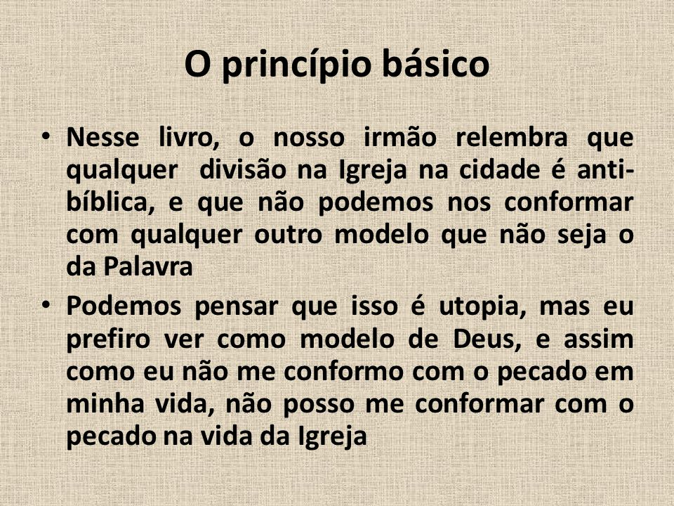 O princípio básico