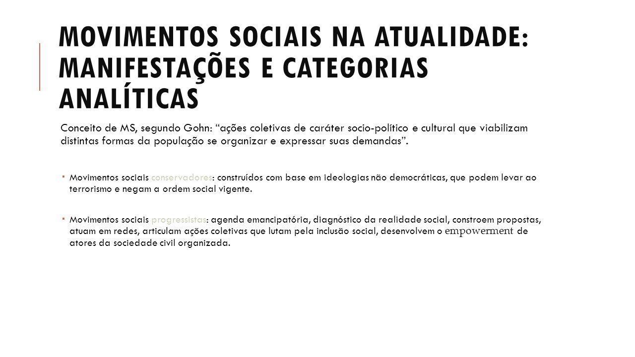 Movimentos sociais na atualidade: manifestações e categorias analíticas
