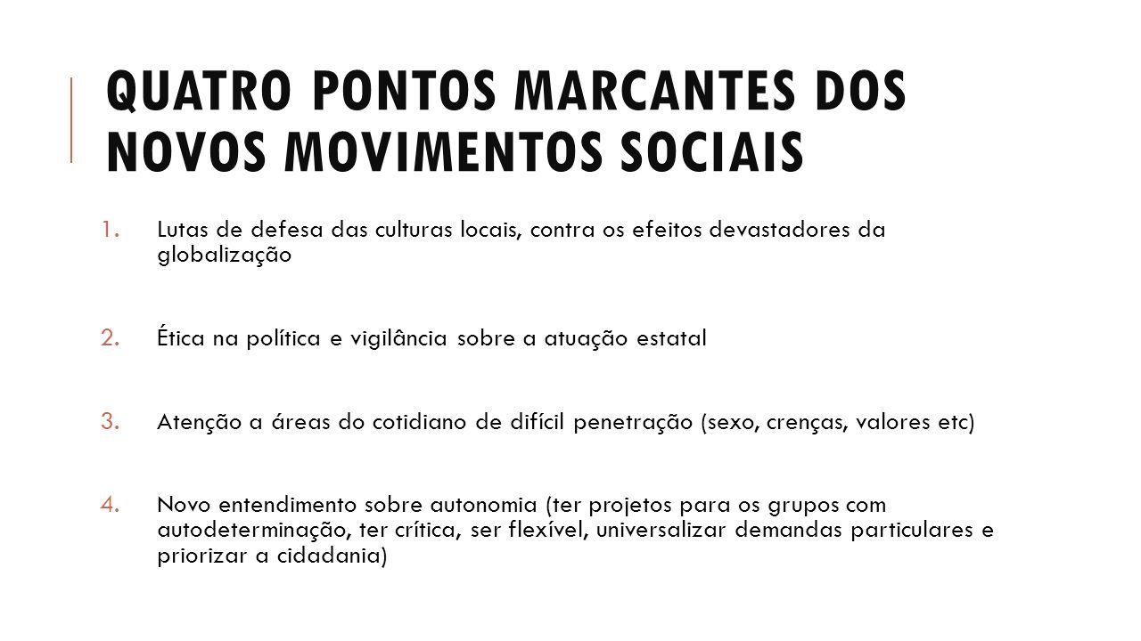 Quatro pontos marcantes dos novos movimentos sociais