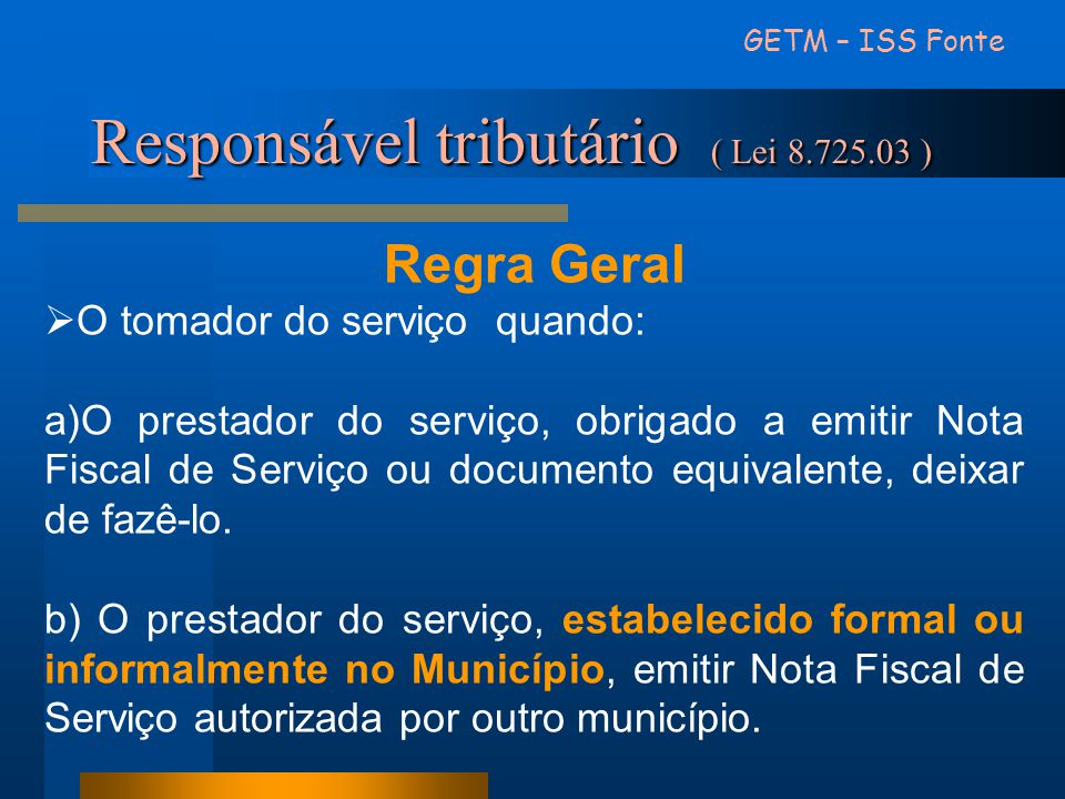Responsável tributário ( Lei 8.725.03 )