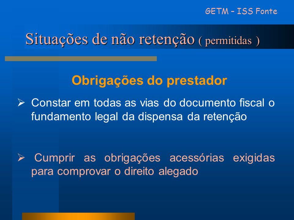 Situações de não retenção ( permitidas )