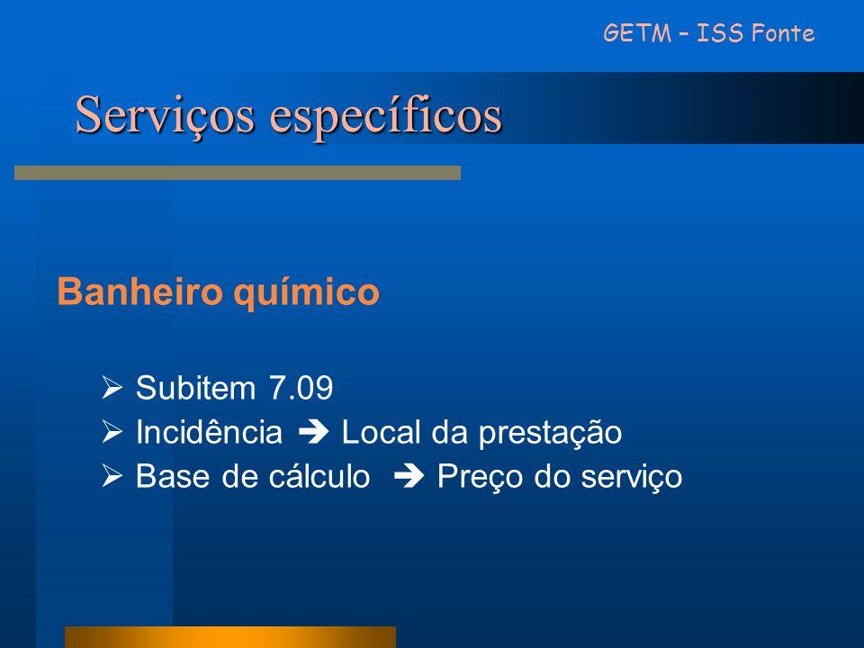 Serviços específicos Banheiro químico Subitem 7.09