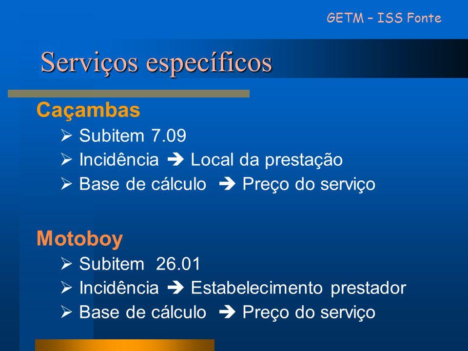 Serviços específicos Caçambas Motoboy Subitem 7.09