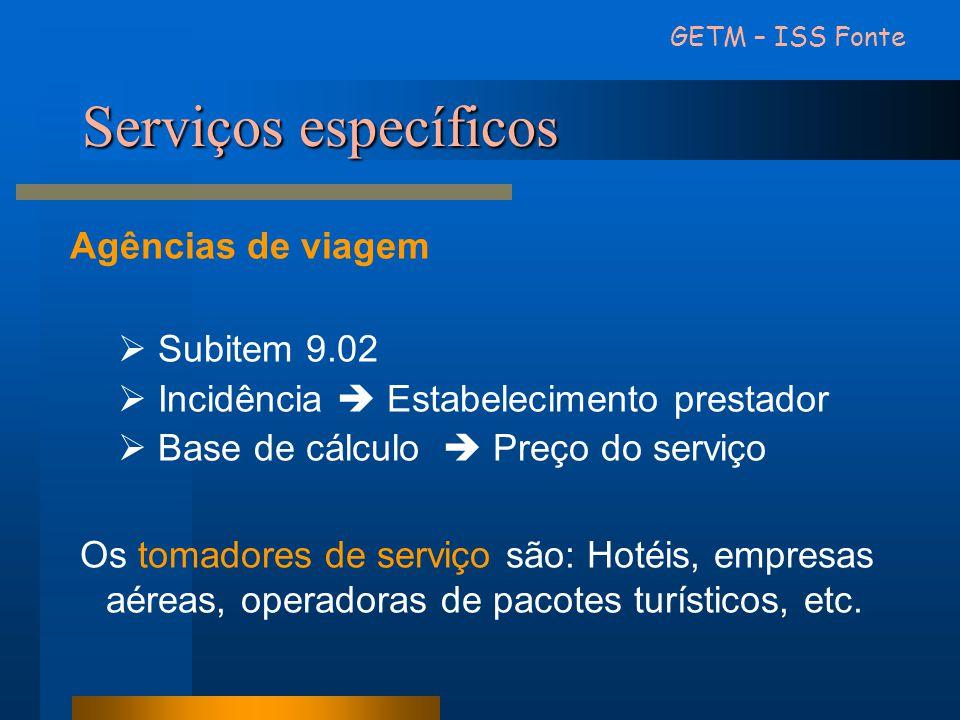 Serviços específicos Agências de viagem Subitem 9.02