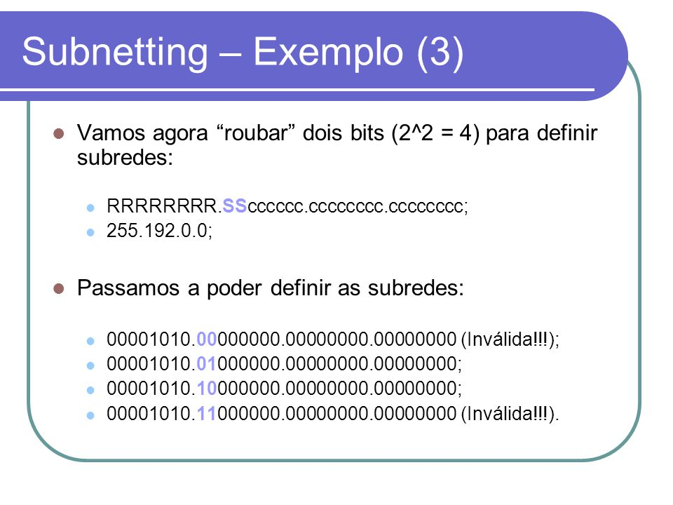 Subnetting – Exemplo (3)
