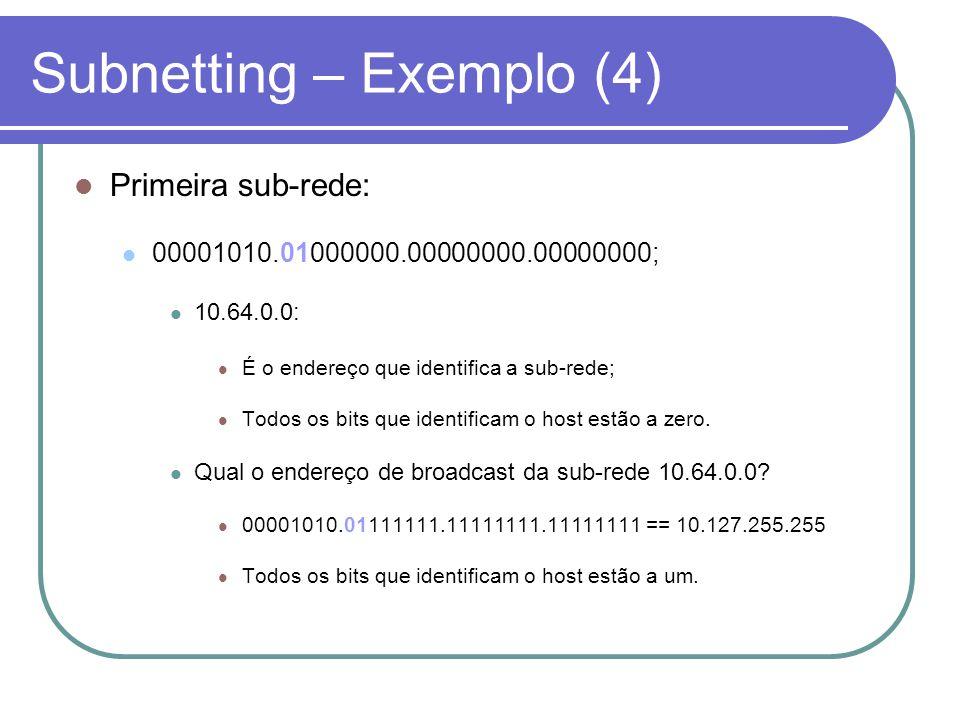 Subnetting – Exemplo (4)