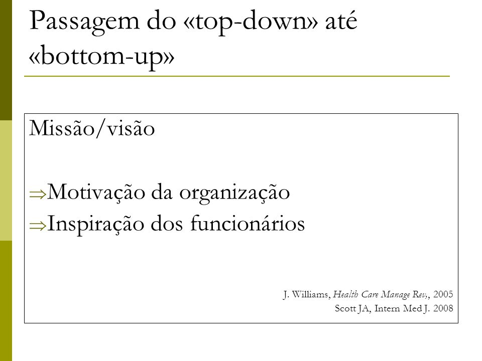 Passagem do «top-down» até «bottom-up»