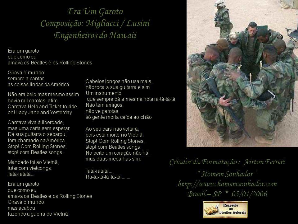 Composição: Migliacci / Lusini Engenheiros do Hawaii
