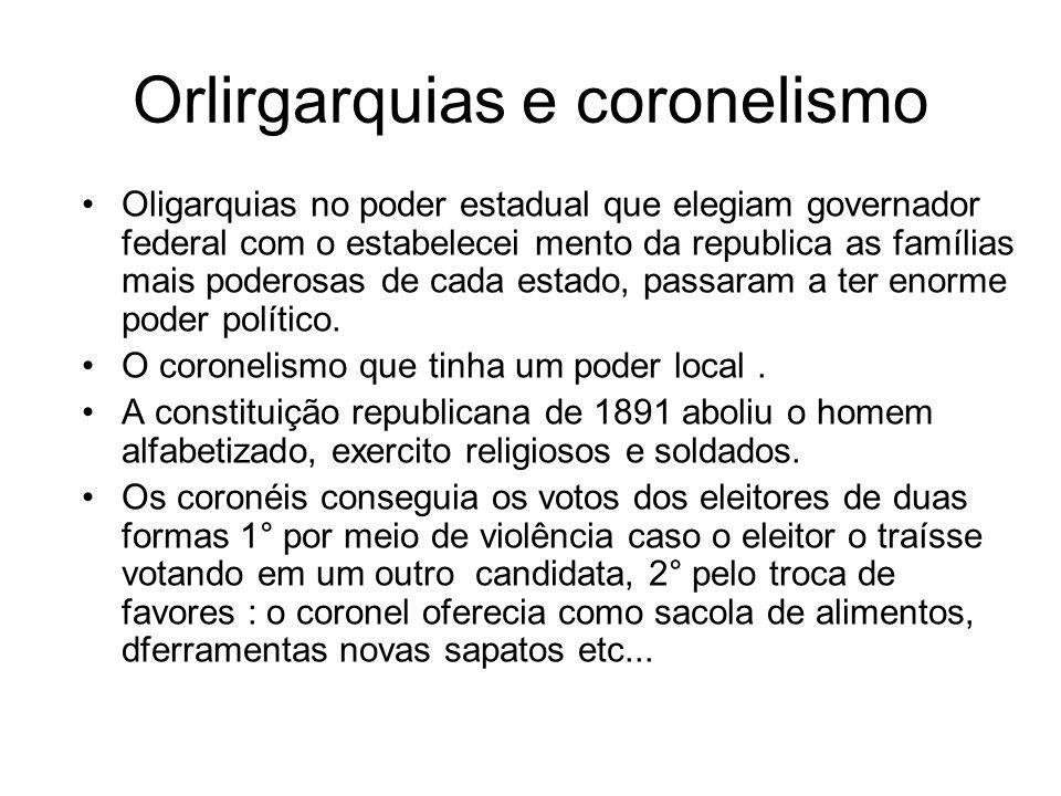 Orlirgarquias e coronelismo