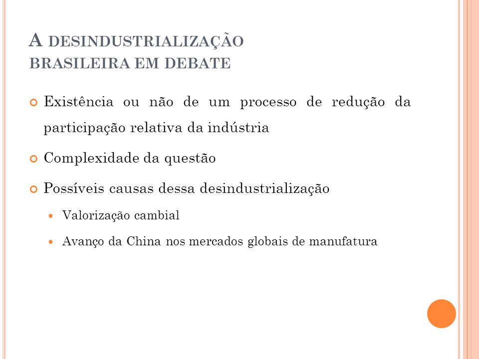 A desindustrialização brasileira em debate