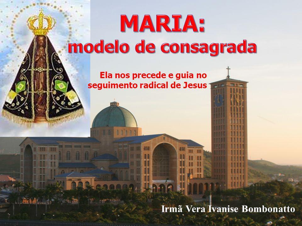 MARIA: modelo de consagrada Irmã Vera Ivanise Bombonatto