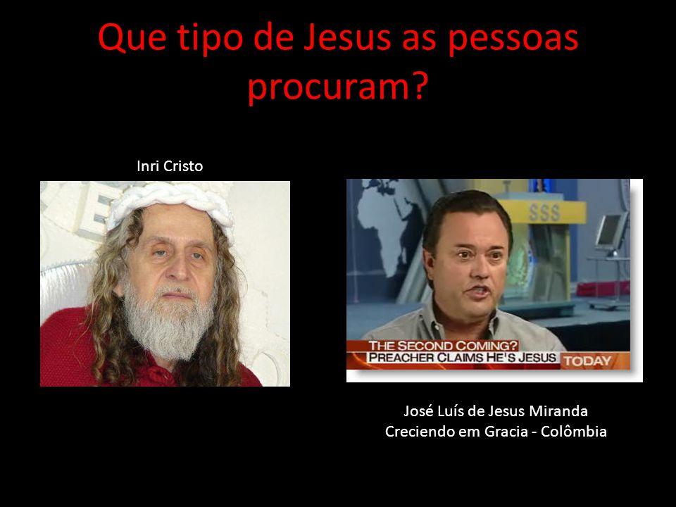 Que tipo de Jesus as pessoas procuram