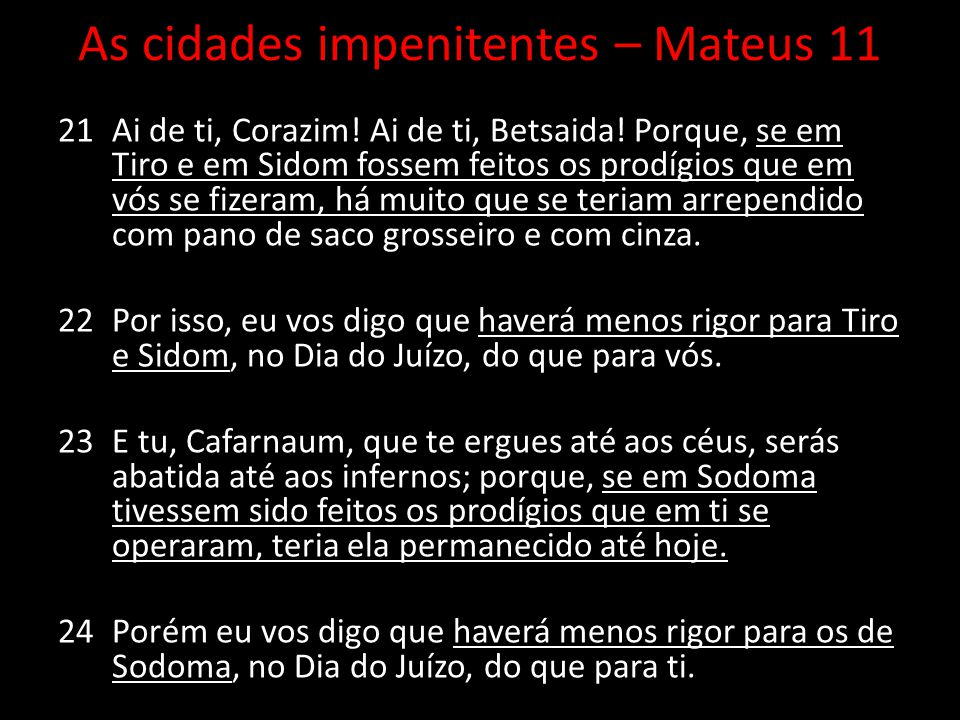 As cidades impenitentes – Mateus 11
