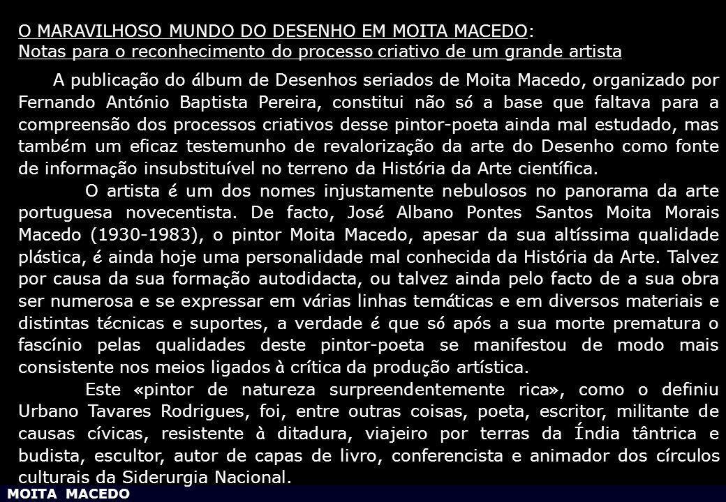 O MARAVILHOSO MUNDO DO DESENHO EM MOITA MACEDO: