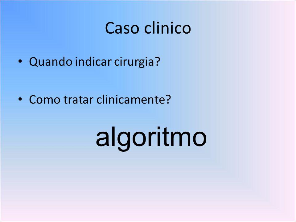 algoritmo Caso clinico Quando indicar cirurgia