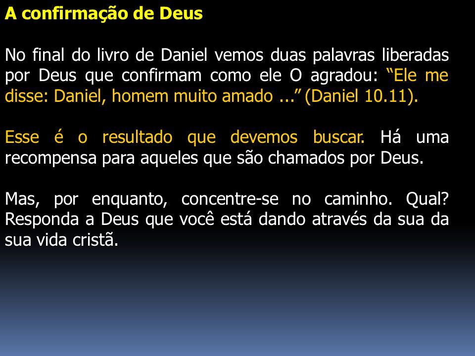A confirmação de Deus
