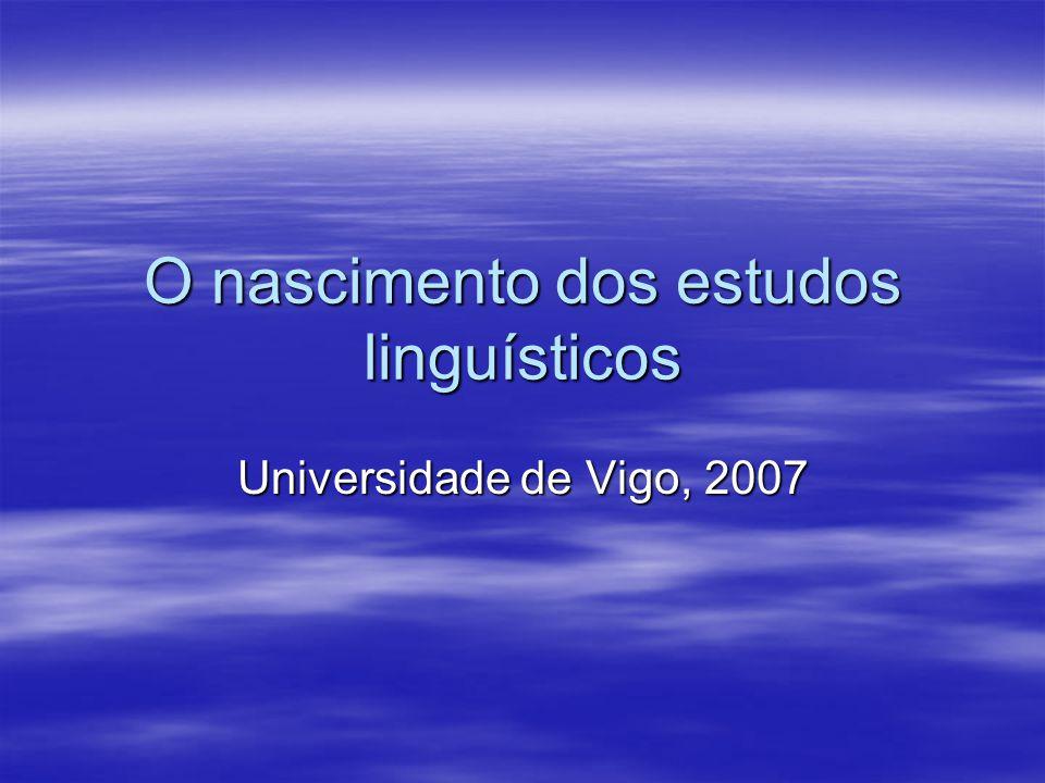 O nascimento dos estudos linguísticos