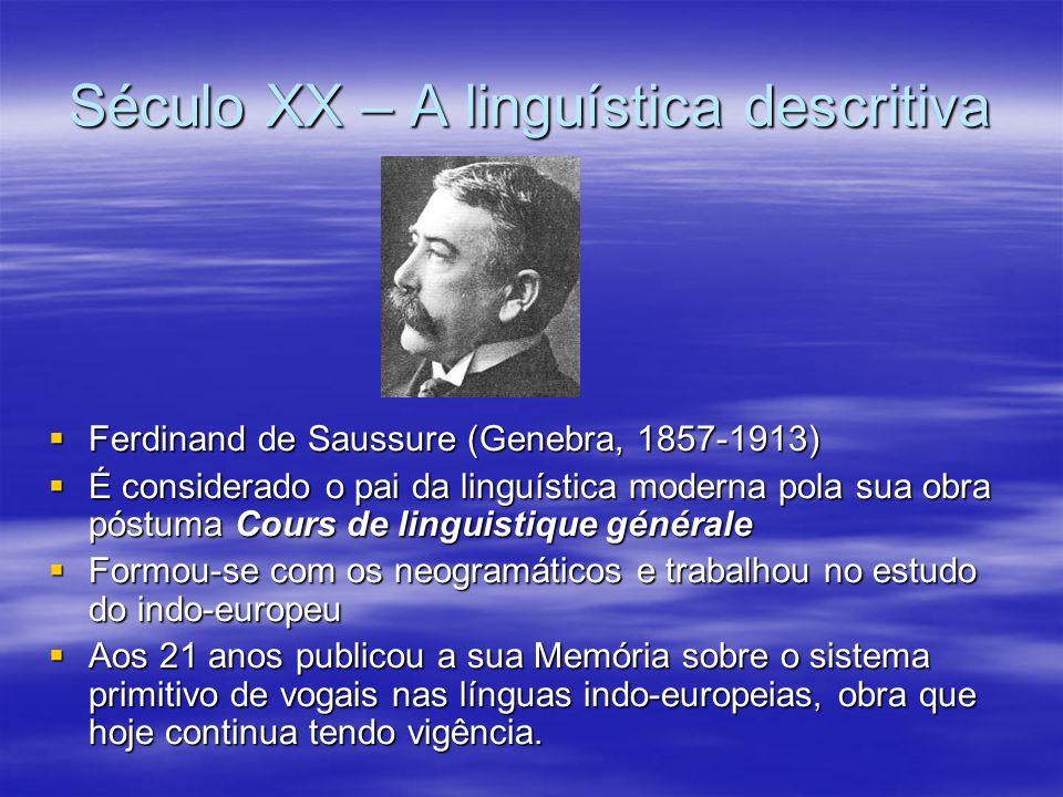 Século XX – A linguística descritiva