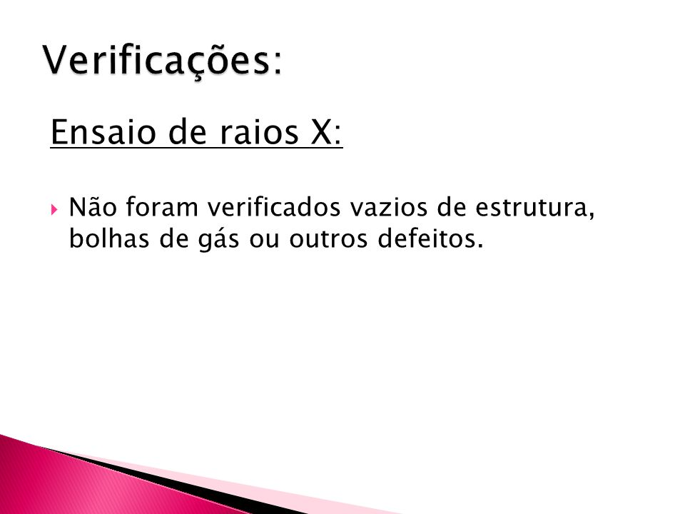 Verificações: Ensaio de raios X: