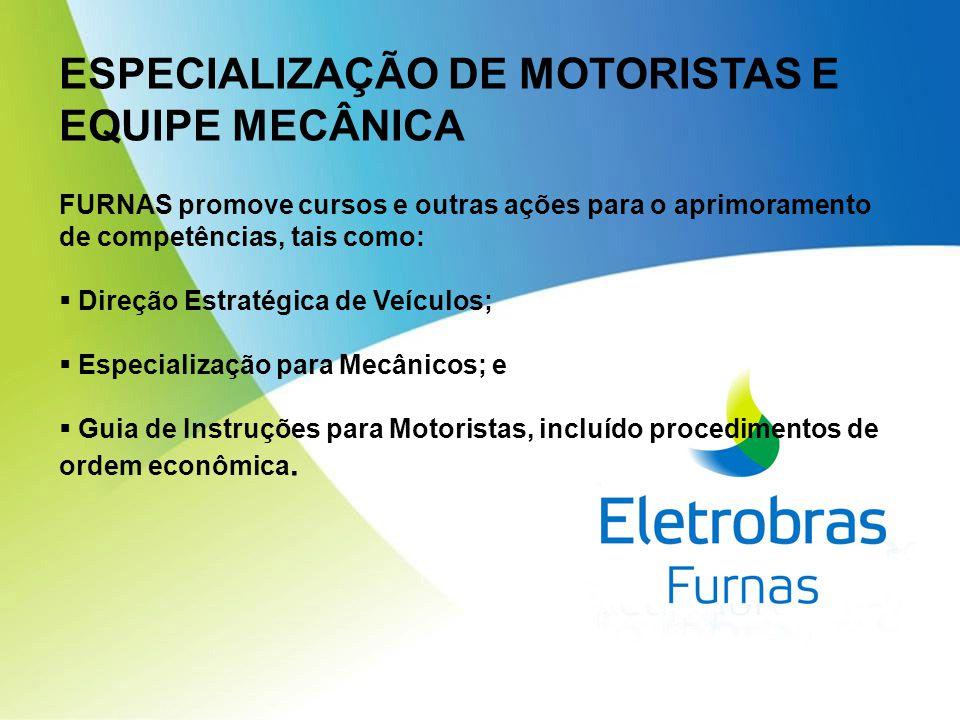ESPECIALIZAÇÃO DE MOTORISTAS E EQUIPE MECÂNICA