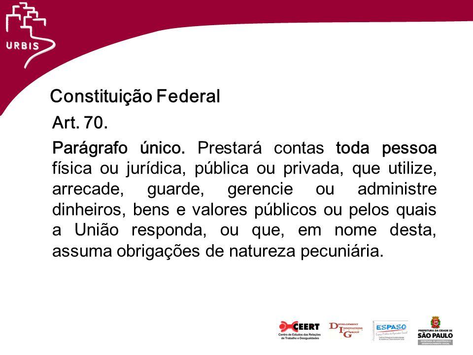 Constituição Federal Art. 70.
