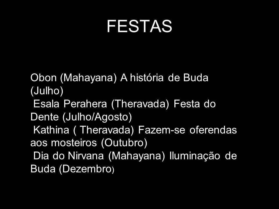 FESTAS Obon (Mahayana) A história de Buda (Julho)