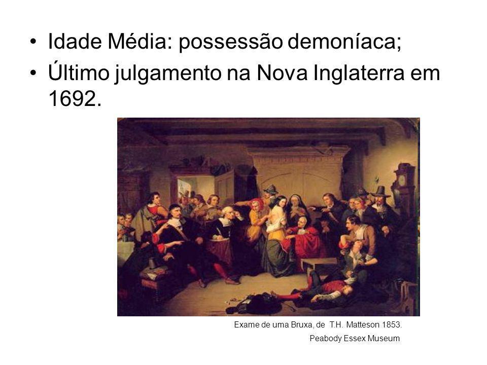 Idade Média: possessão demoníaca;