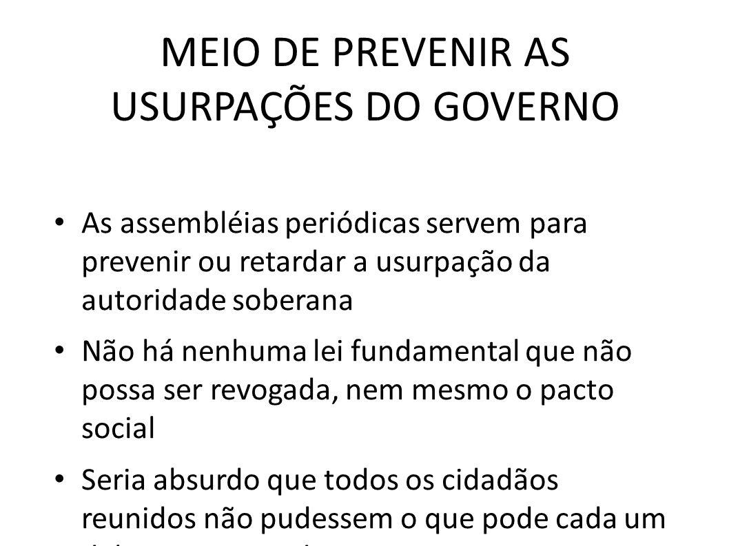MEIO DE PREVENIR AS USURPAÇÕES DO GOVERNO