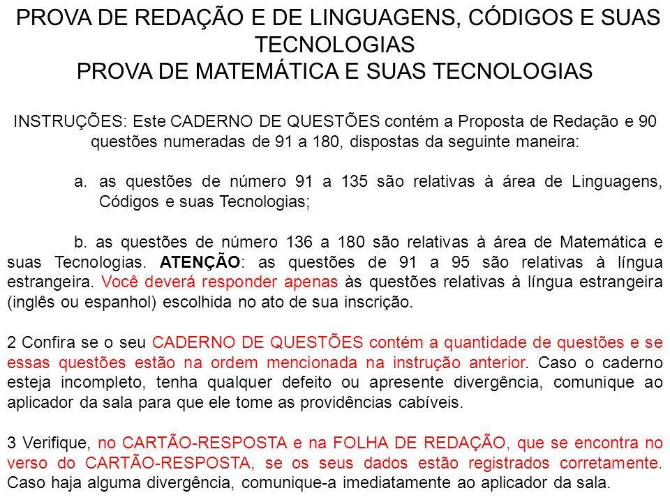 PROVA DE REDAÇÃO E DE LINGUAGENS, CÓDIGOS E SUAS TECNOLOGIAS