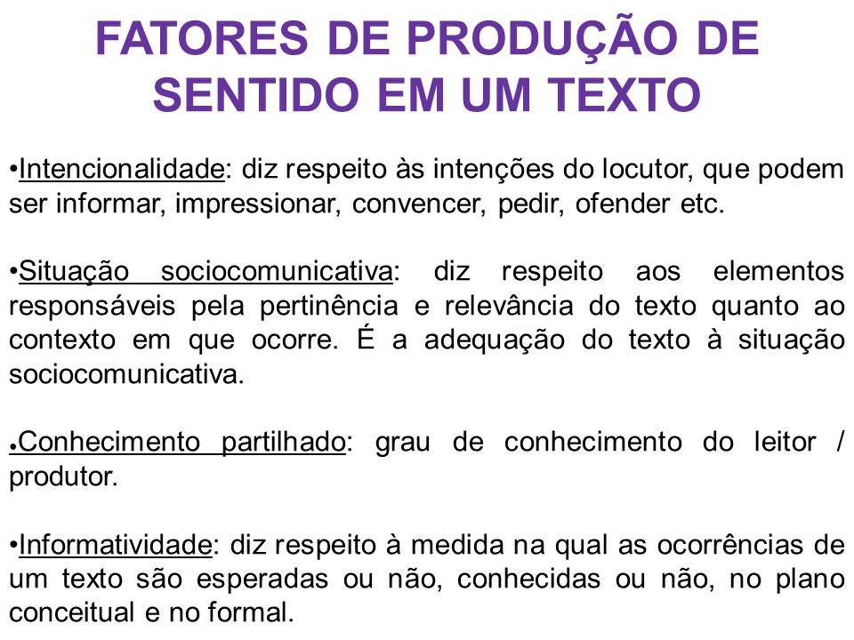 FATORES DE PRODUÇÃO DE SENTIDO EM UM TEXTO