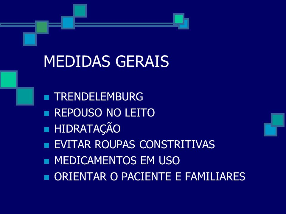 MEDIDAS GERAIS TRENDELEMBURG REPOUSO NO LEITO HIDRATAÇÃO