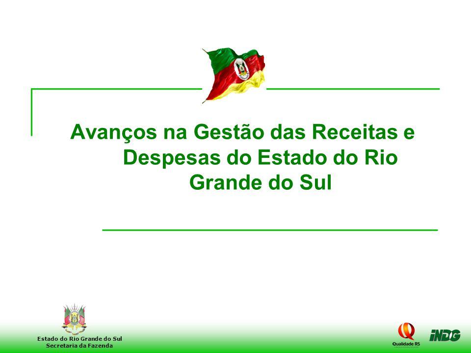 Avanços na Gestão das Receitas e Despesas do Estado do Rio Grande do Sul