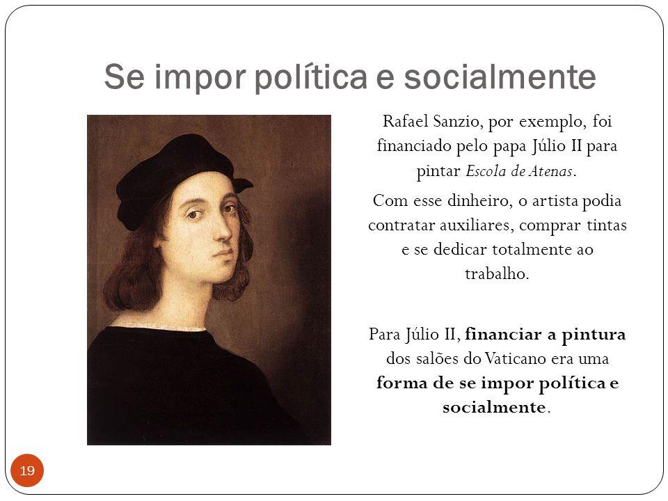 Se impor política e socialmente